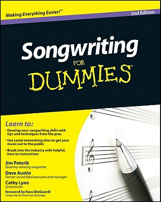 Songwriting for Dummies By Peterik, Jim/ Austin, Dave/ Austin, Cathy/ Dioguardi, Kara (FRW)